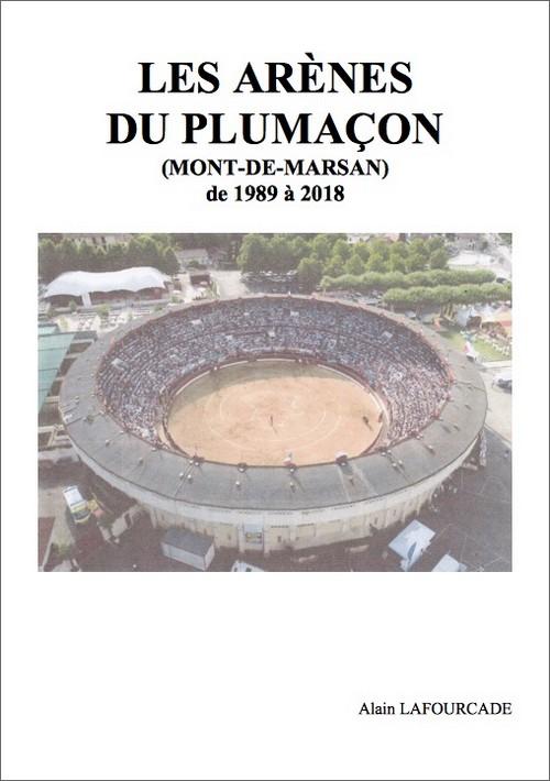 image : Couverture du livre Les Arènes du Plumaçon de 1989 à 2018